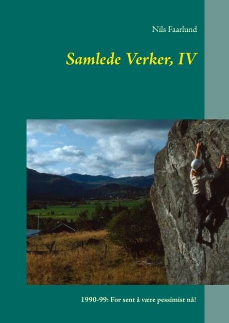 Samlede Verker, IV (Bog)