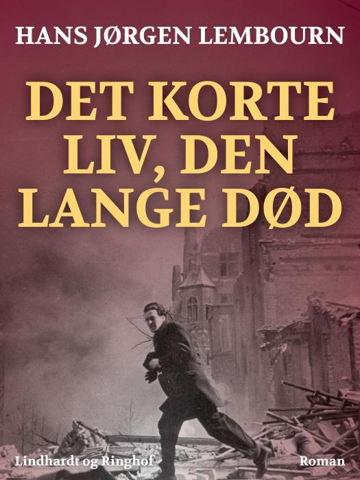 Image of   Det korte liv, den lange død (E-bog)
