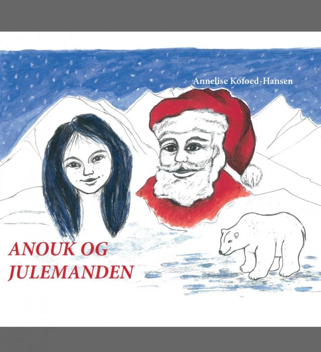 Image of Anouk og julemanden (Bog)