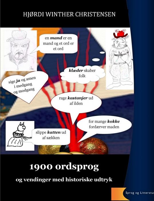 Image of   1900 ordsprog og vendinger - historiske udtryk (Bog)