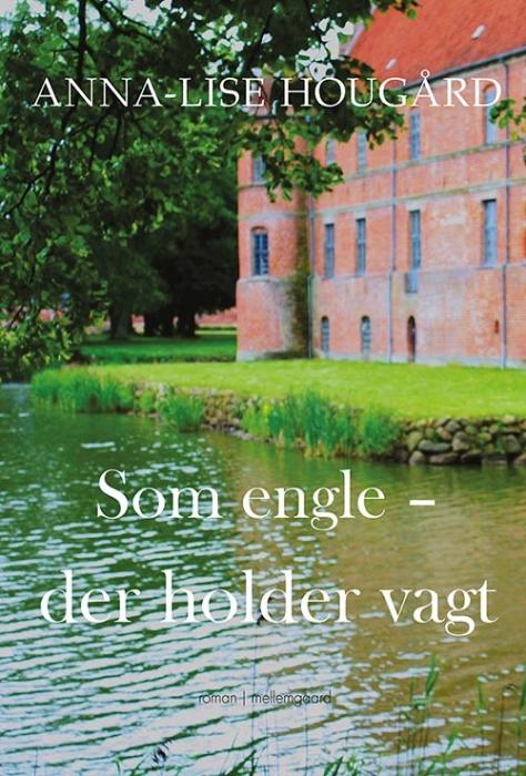 Image of Som engle, der holder vagt (Bog)