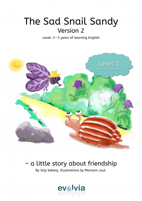 The Sad Snail Sandy LEVEL 2 (E-bog)