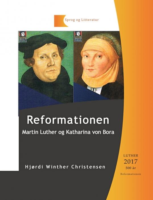 Reformationen, Martin Luther og Katharina von Bora (Bog)