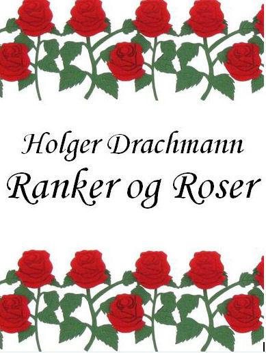 Ranker og roser (E-bog)