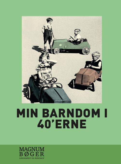 Min barndom i 40'erne (storskrift) (Bog)