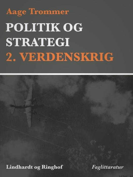 Image of Politik og strategi, 2. Verdenskrig (E-bog)