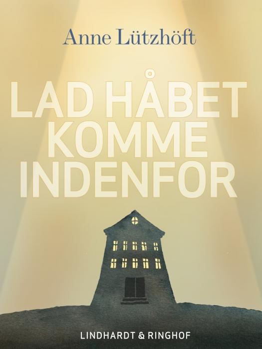 Image of Lad håbet komme indenfor (E-bog)