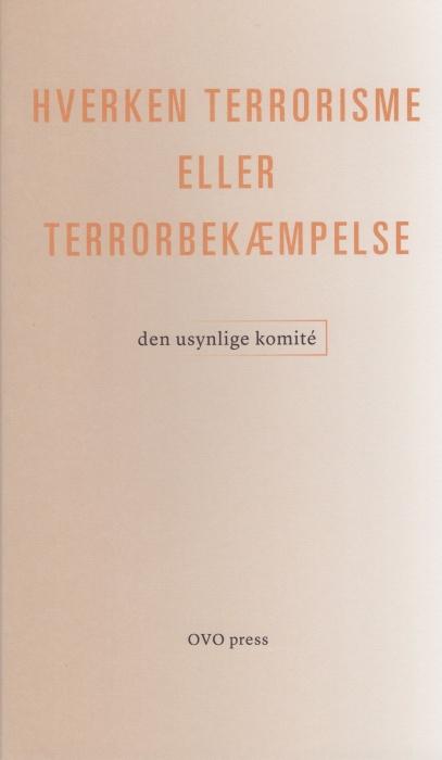 Hverken terrorisme eller terrorbekæmpelse (Bog)