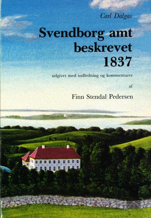 Svendborg amt beskrevet 1837 (Bog)