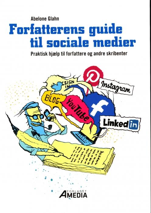 Image of Forfatterens guide til sociale medier (Bog)