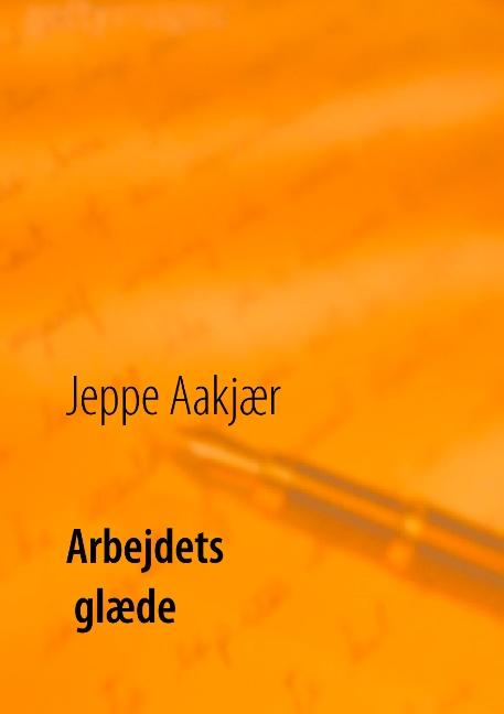 Image of   Arbejdets glæde (Bog)