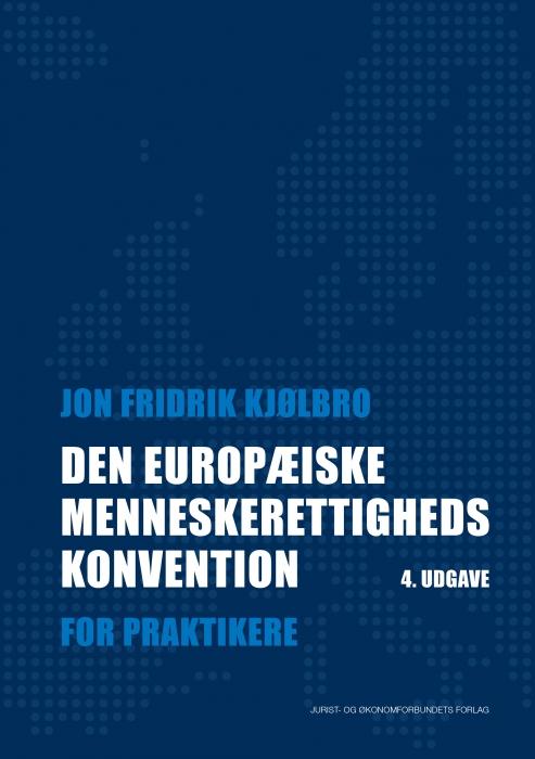 Image of   Den Europæiske Menneskerettighedskonvention (Bog)