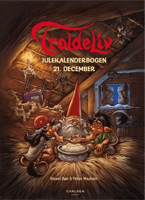 Troldeliv - Julekalenderbogen: 21. december (Lydbog)