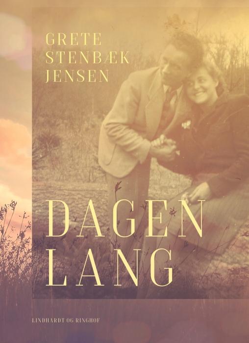 Billede af Grete Stenbæk Jensen, Dagen lang (E-bog)