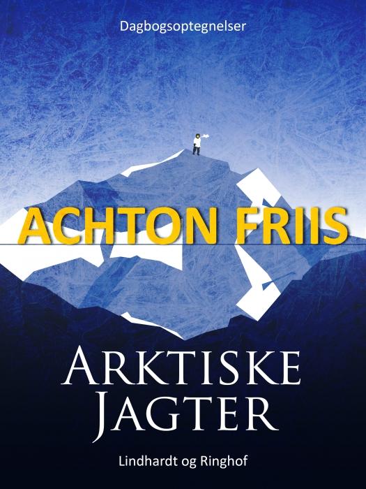Image of Arktiske jagter (E-bog)