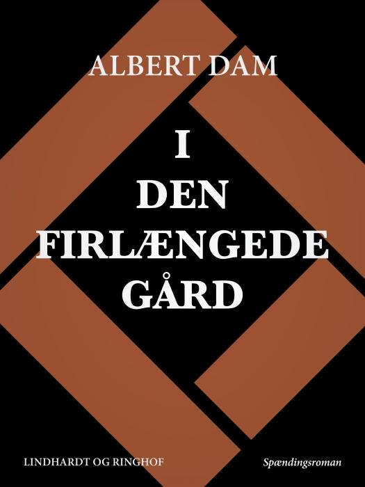 Image of I den firlængede gård (E-bog)