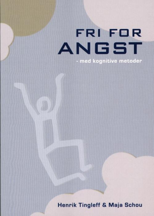 Fri for angst (Bog)
