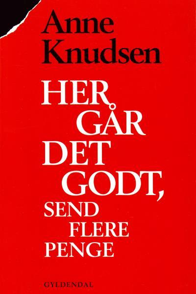 Image of Her går det godt, send flere penge (Lydbog)