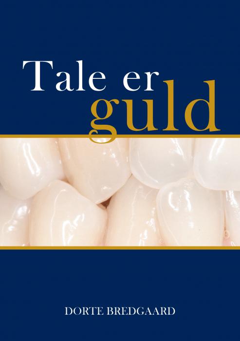 Tale er guld (E-bog)