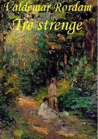Image of   Tre strenge (E-bog)