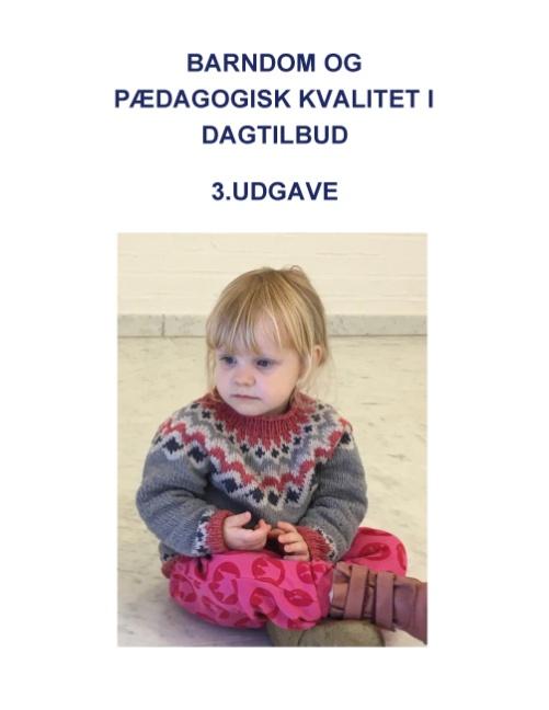 Image of   Barndom og pædagogisk kvalitet i dagtilbud (Bog)