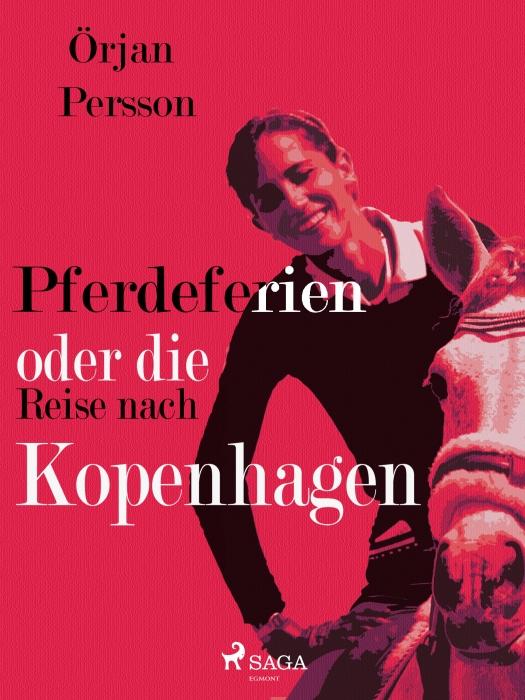 Image of Pferdeferien oder die Reise nach Kopenhagen (E-bog)