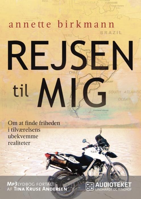 Image of Rejsen til mig - Om at finde friheden i tilværelsens ubekvemme realiteter (Lydbog)