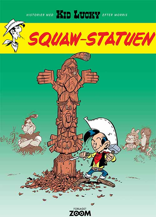 Image of Kid Lucky: Squaw-statuen (Bog)