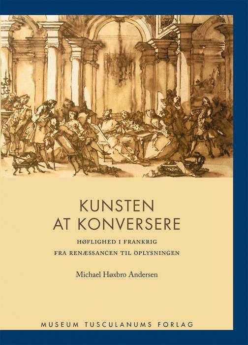 78603a469ba Kunsten at konversere af Michael Høxbro Andersen som bog