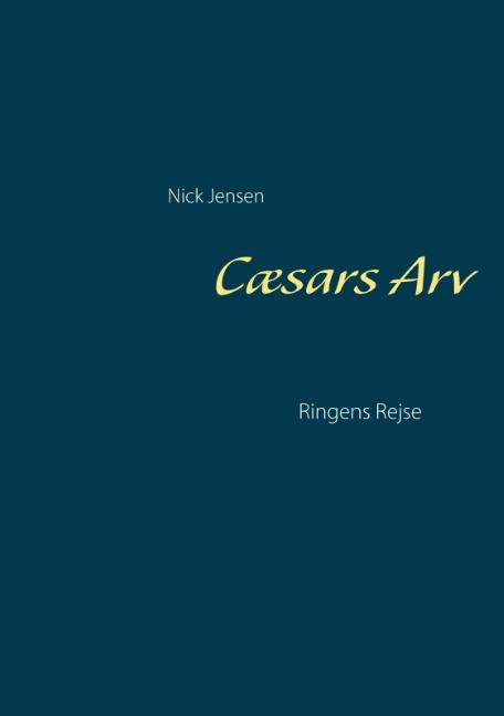Image of   Cæsars Arv (Bog)
