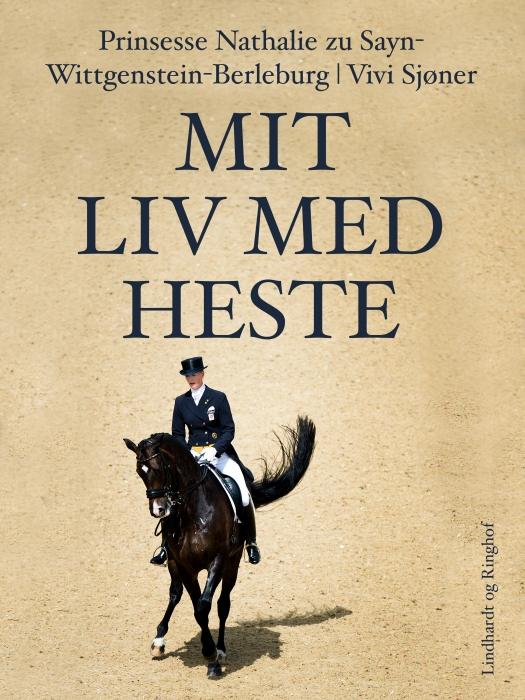 Mit liv med heste (E-bog)