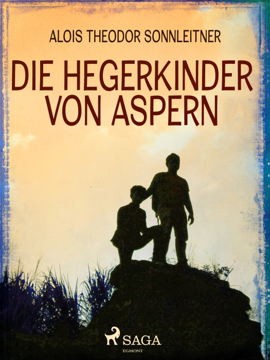Image of Die Hegerkinder von Aspern (E-bog)