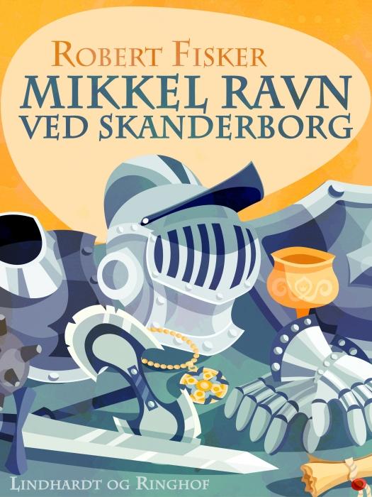 Mikkel Ravn ved Skanderborg (E-bog)