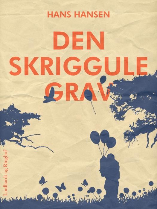 Image of   Den skriggule grav (E-bog)