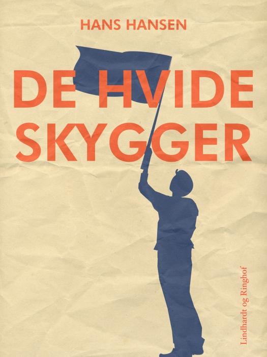 Image of   De hvide skygger (E-bog)