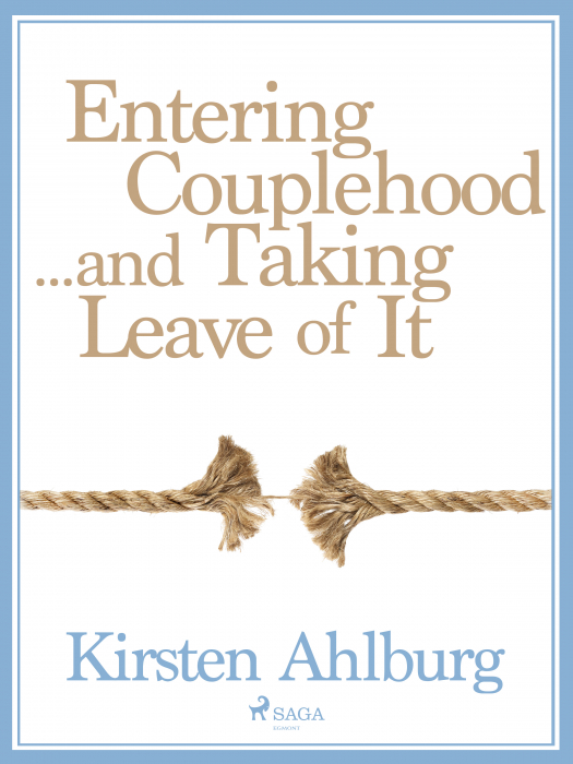 Image of   Entering Couplehood...and Taking Leave of It (E-bog)