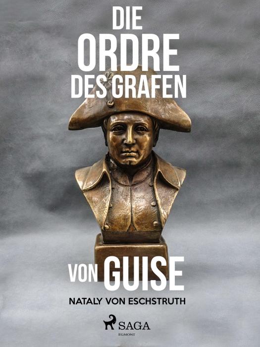 Die Ordre des Grafen von Guise (E-bog)