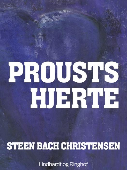 Proust Hjerte (E-bog)