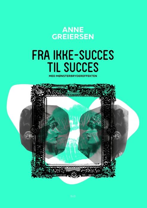 Image of Fra ikke-succes til succes (E-bog)