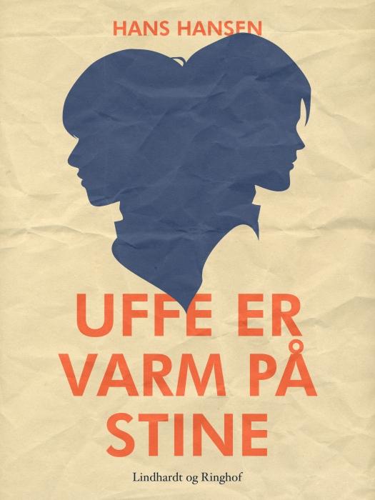 Image of   Uffe er varm på Stine (E-bog)