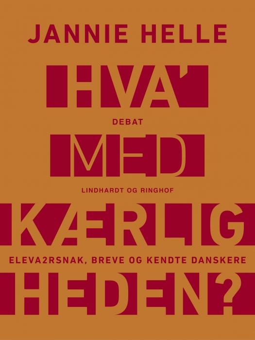 Image of   Hva med kærligheden? Eleva2rsnak, breve og kendte danskere (E-bog)
