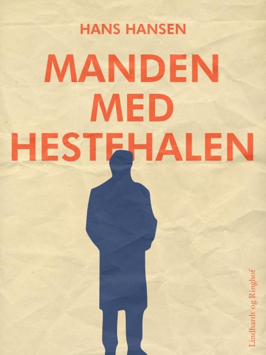 Image of   Manden med hestehalen (E-bog)