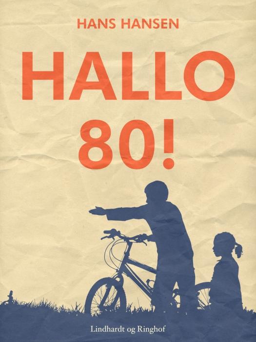 Image of   Hallo 80! (E-bog)