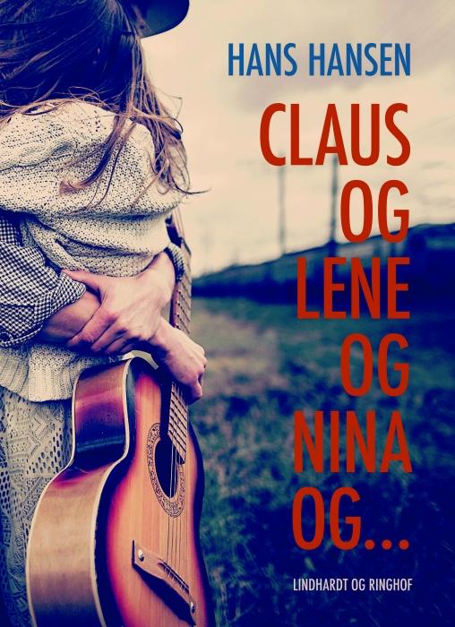 Image of   Claus og Lene og Nina og… (E-bog)