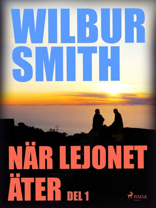 Image of   När lejonet äter del 1 (Lydbog)