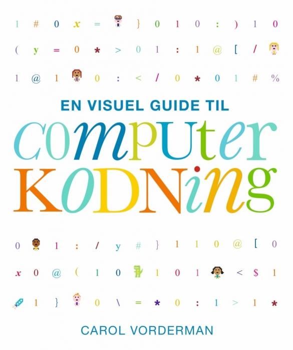 Image of   En visuel guide til computerkodning (Bog)