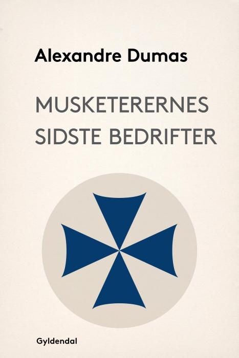 Image of Musketerernes sidste bedrifter (E-bog)