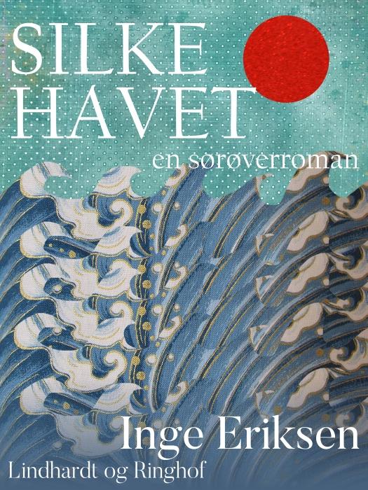 Silkehavet  -  En sørøverroman (E-bog)