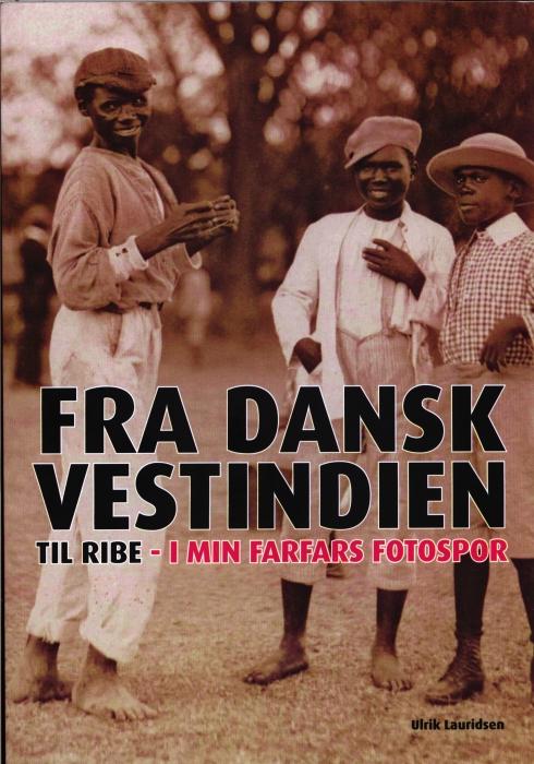 Fra Dansk Vestindien til Ribe (Bog)