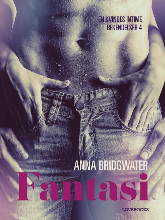 Image of Fantasi - en kvindes intime bekendelser 4 (E-bog)